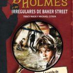 Los Irregulares de Baker Street y Sherlock Holmes